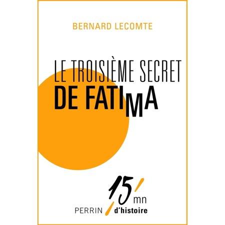 Le troisième secret de Fatima - eBook
