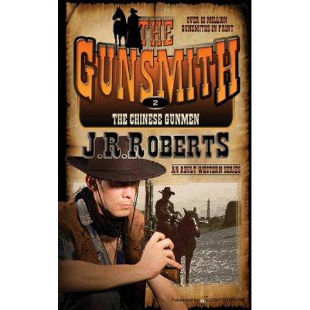 The Chinese Gunmen: The Gunsmith by