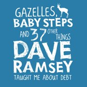 Gazelles, Baby Steps & 37 Other Things - Audiobook