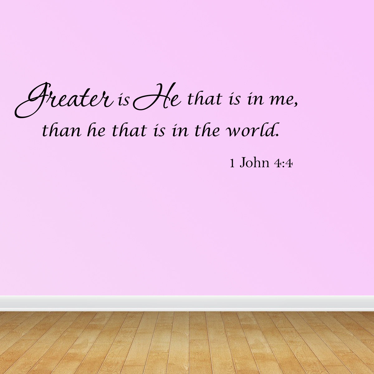 Wall Decal Quote Greater Is He That Is In Me Than He That Is In The World JR536