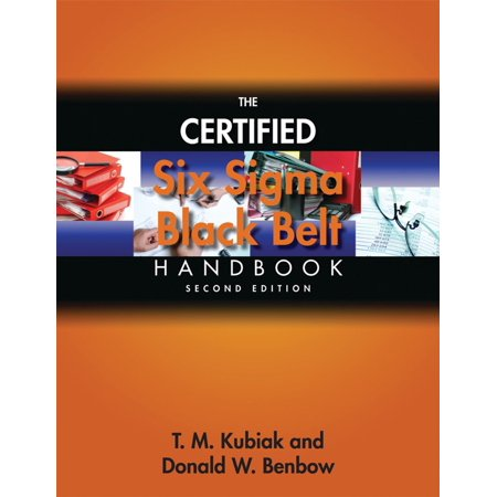 The Certified Six Sigma Black Belt Handbook, Second Edition - (The Certified Six Sigma Master Black Belt Handbook)