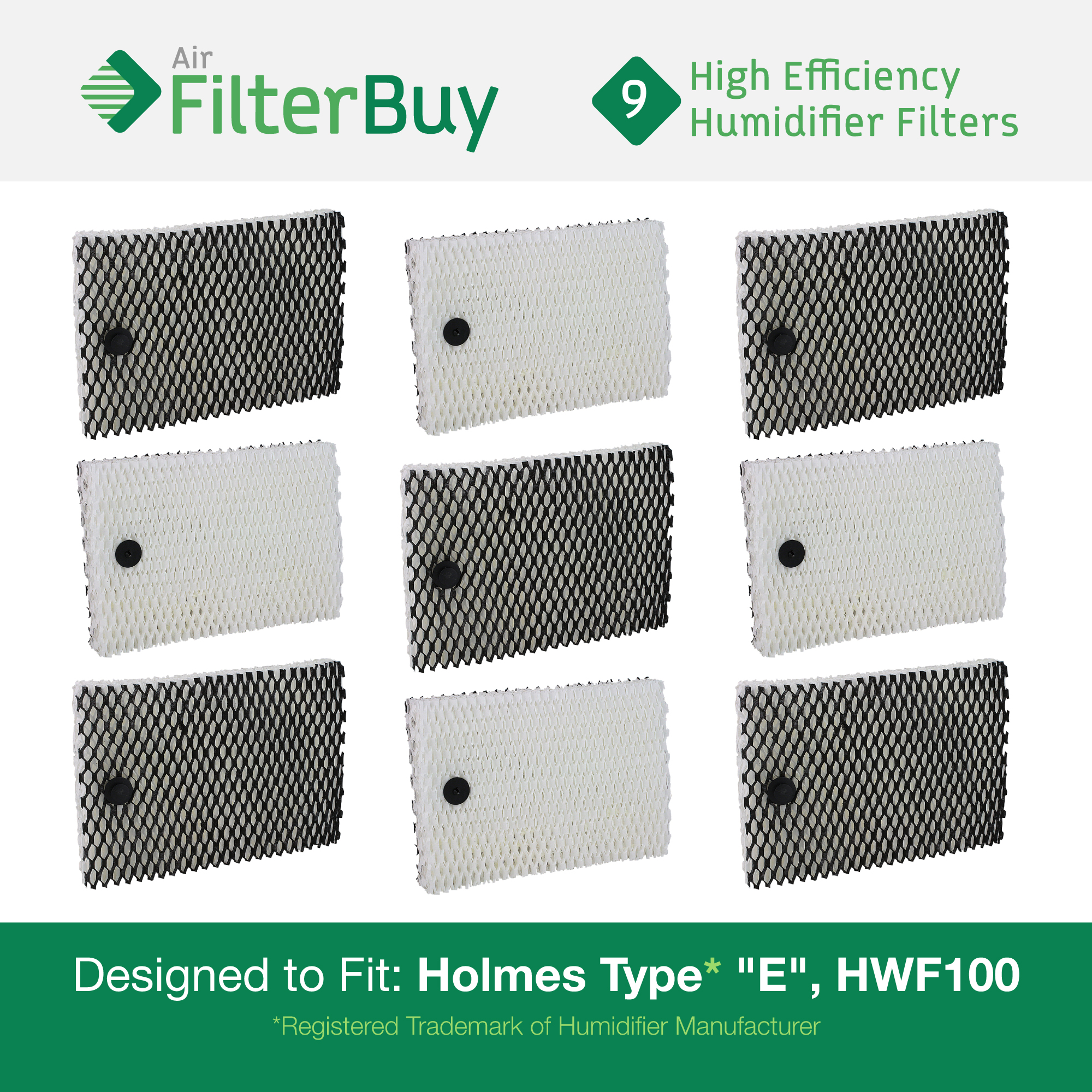 """9 - Holmes Type """"E"""" HWF100, Bionaire BWF100 Humidifier Replacement Filters. Designed by FilterBuy to fit HM630, HM729G, HM7203, HM7203RV, HM7204, HM7808, HM7305, HM730RC, HM7306RC, HM7405 & HM7405RC."""