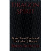 Dragon Spirit (Davie and the Order of Therion) - eBook