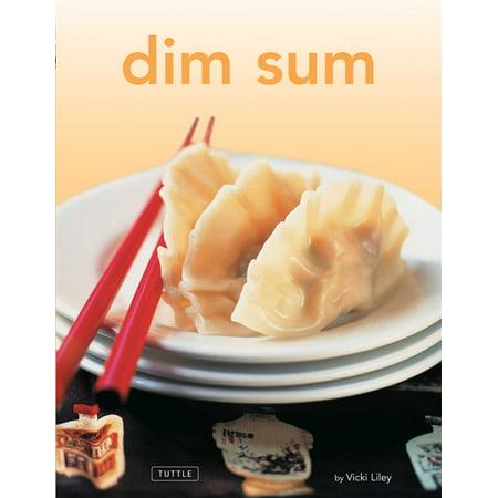 Dim Sum : [Chinese Cookbook, 54 Recipes] (Chinese Dim Sum Cookbook)