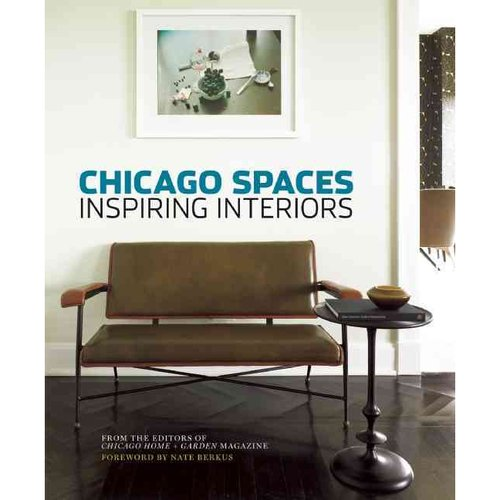 Chicago Spaces: Inspiring Interiors