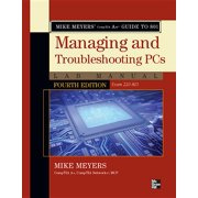 Mike Meyers' CompTIA A+ Guide to 801 Managing and Troubleshooting PCs Lab Manual (Exam 220-801) (Paperback)
