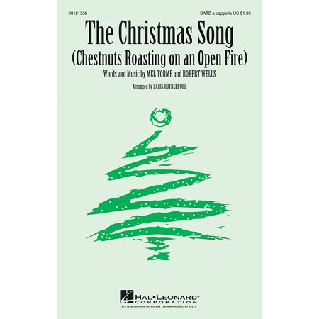 Hal Leonard The Christmas Song (Chestnuts Roasting on an Open Fire) SATB a cappella arranged by Paris (The Best Way To Roast Chestnuts)