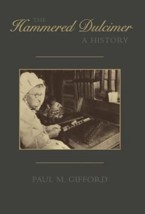 The Hammered Dulcimer: A History by