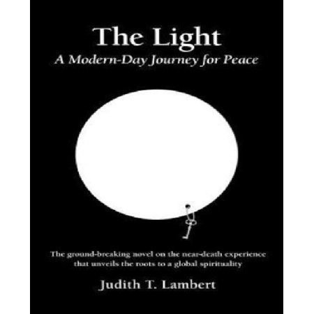 The Light: A Modern-Day Journey for Peace