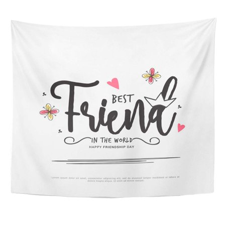 UFAEZU Creative Celebrate Happy Friendship Day Best Friends Forever Typographic Design Cheerful Emotion Wall Art Hanging Tapestry Home Decor for Living Room Bedroom Dorm 51x60