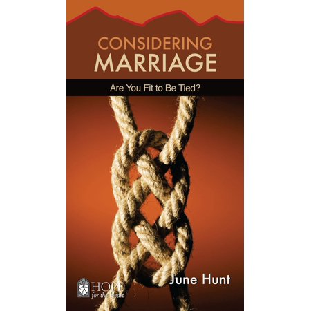 Considering Marriage : Are You Fit to Be Tied Learn as much as possible about yourself, your future mate, and Gods purpose for marriage before you tie the knot! You will find godly guidance about choosing a life partner, assessing readiness for marriage, and entering a lifetime commitment with confidence and joy. June Hunt, a licensed biblical counselor, explains the biblical requirements for marriage and describes the relationship Red Flags to avoid. Take the True Love test and use the checklist for choosing a mate before entering into marriage. Discover Gods design for the marriage partnership as well as how to develop healthy expectations and wisdom about whom you let into your heart. A vibrant, healthy marriage is possiblebut getting ready for life together starts long before the honeymoon! Paperback, 96 pages, 4 x 7 inches.
