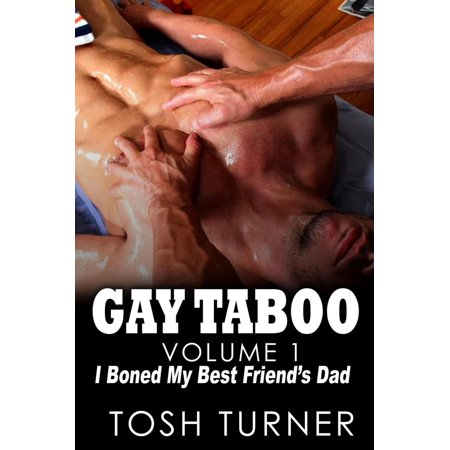 Gay Taboo. Vol. 1 - I Boned My Best Friend's Dad - (The Best Of Tosh 0)