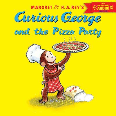 Curious George and the Pizza Party with downloadable audio - Curious George Party Stuff