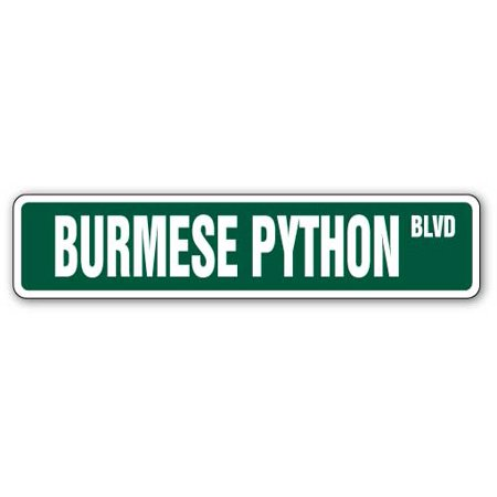 - BURMESE PYTHON Street Sign snake reptile signs boa cage | Indoor/Outdoor |  24