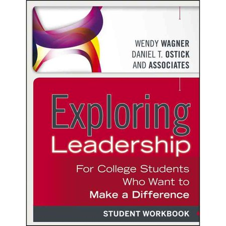 Exploring Leadership: For College Students Who Want to Make a Difference Deal