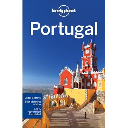 Portugal Face (Lonely Planet Portugal - Paperback: 9781786573223)