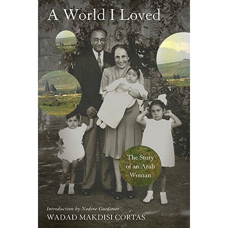 A World I Loved : The Story of an Arab Woman - Adult Arab