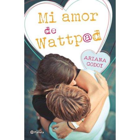 Mi Amor De Wattpad  My Wattpad Love