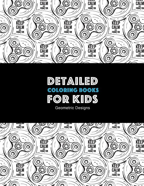 - Detailed Coloring Books For Kids: Geometric Designs: Advanced Coloring  Pages For Teenagers, Tweens, Older Kids, Boys, & Girls, Geometric Designs &  Patterns, Creative Art Pages, Art Therapy & Meditatio - Walmart.com -