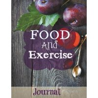 Food and Exercise Journal : Jumbo Size-(More Room to Write) Purple Plum Design