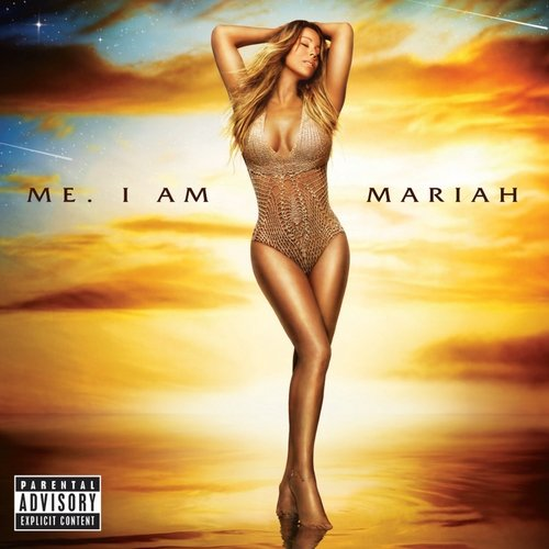 Me. I Am Mariah... The Elusive Chanteuse (Explicit)