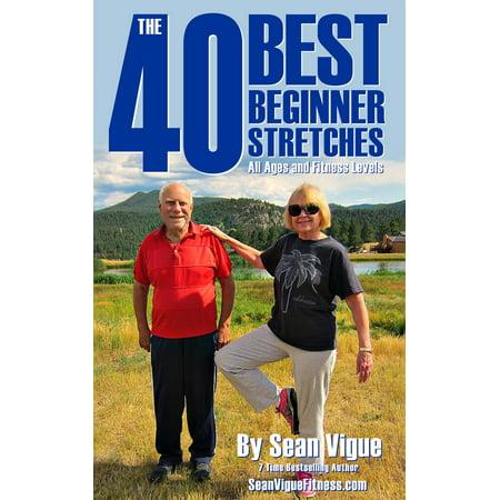 The 40 Best Beginner Stretches - eBook
