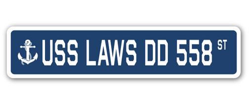 USS LAWS DD 558 Street Sign us navy ship veteran sailor gift