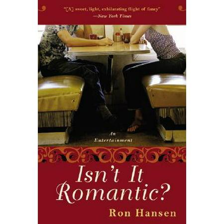 Isn't It Romantic? : An Entertainment](Everyday Is Halloween Isn't It)