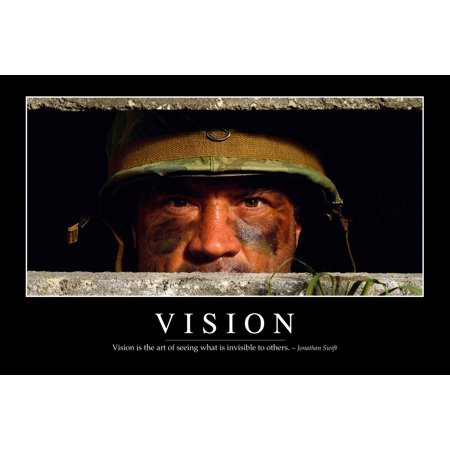 Vision - Inspirational Quote and Motivational Poster It reads Vision is the art of seeing what is invisible to others ~ Jonathan Swift Poster Print (8 x 10)