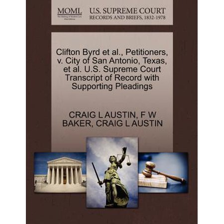 Party City In San Antonio Texas (Clifton Byrd et al., Petitioners, V. City of San Antonio, Texas, et al. U.S. Supreme Court Transcript of Record with Supporting)