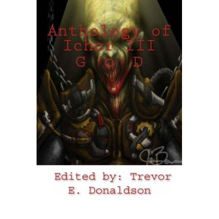 Anthology Of Ichor Iii