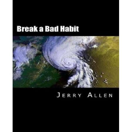 Break a Bad Habit - image 1 of 1