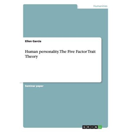Human Personality. the Five Factor Trait Theory