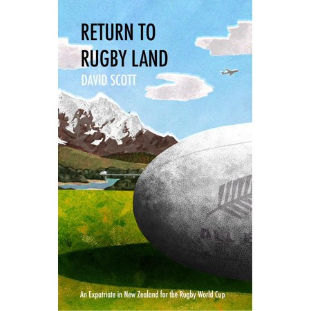 Heineken Cup Rugby (Return to Rugby Land: An Expatriate in New Zealand for the Rugby World Cup - eBook)