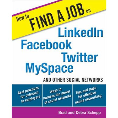 How To Find A Job On Linkedin  Facebook  Myspace  Twitter  And Other Social Networks