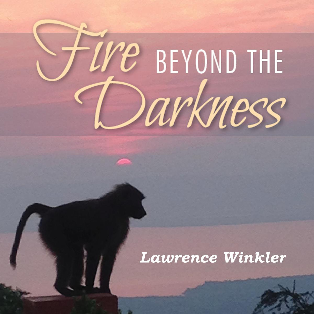 Fire Beyond the Darkness - Audiobook