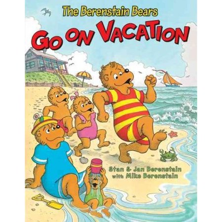 The Berenstain Bears Go On Vacation