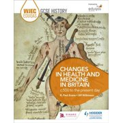 WJEC Eduqas GCSE History: Changes in Health and Medicine in Britain, c.500 to the present day - eBook