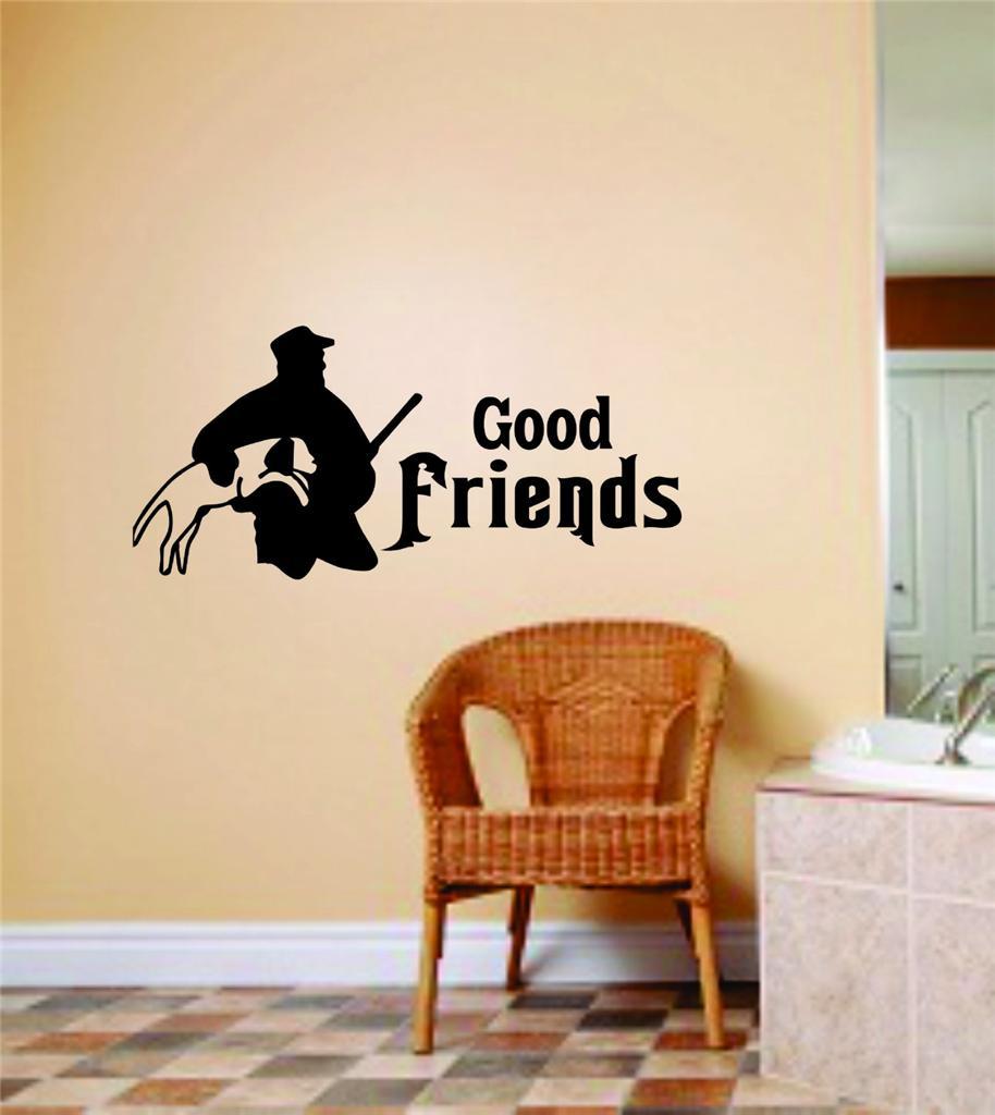 "Wall Design Pieces Good Friends Letters Buck Deer Image Animal Hunting Hunter Boys Men 10 X 20"""