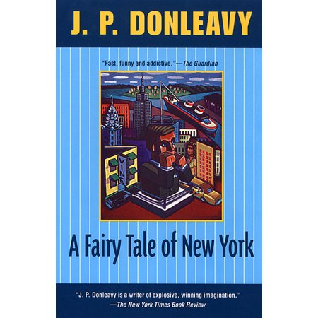 Donleavy, J. P.: A Fairy Tale of New York (Paperback)