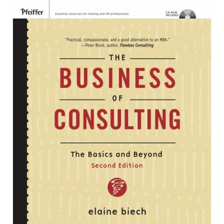 The Business Of Consulting  The Basics And Beyond