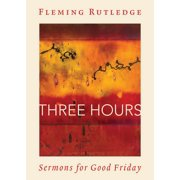 Three Hours : Sermons for Good Friday