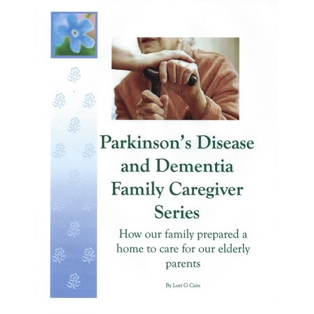 Parkinson's Disease and Dementia Family Caregiver Series: How our family prepared a home to care for our elderly parents - (Best Laptop For Elderly Parents)