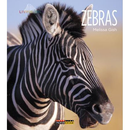 Wild Zebra (Living Wild: Zebras)