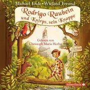 Rodrigo Raubein und Knirps, sein Knappe - Audiobook