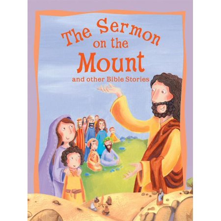 The Sermon on the Mount and Other Bible Stories -