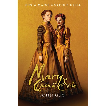 Mary Queen of Scots (Tie-In) : The True Life of Mary Stuart - Mary Frances Tie