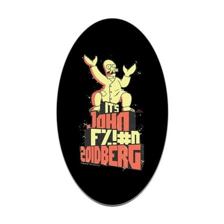 CafePress - Futurama John Fing Zoidberg - Sticker (Oval) - Dr Zoidberg