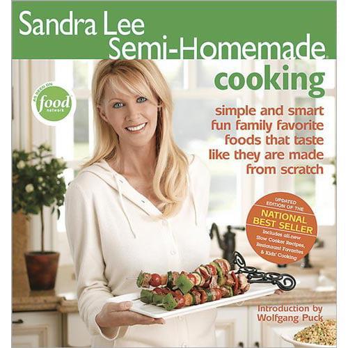 Sandra Lee Semi-Homemade Cooking