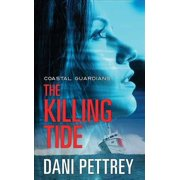 The Killing Tide : Coastal Guardians
